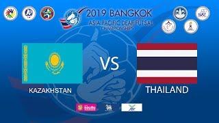 KAZAKHSTAN VS THA LAND 2019 Asia Pacific Deaf Futsal Championships