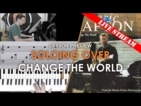 Soloing over Change the World - Adults' lesson preview