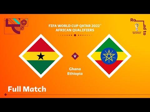 Ghana v Ethiopia   FIFA World Cup Qatar 2022 Qualifier   Full Match