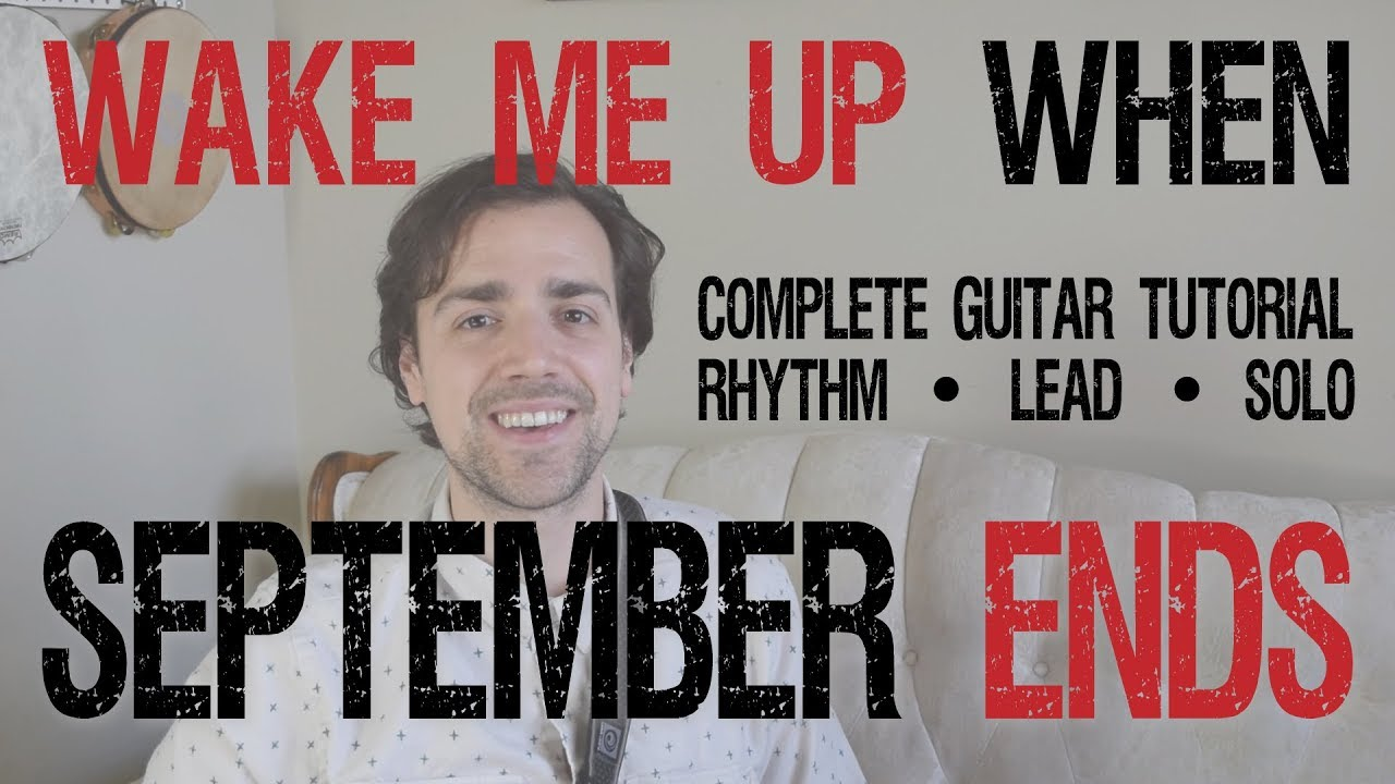 Wake Me Up When September Ends Complete Guitar Tutorial Youtube