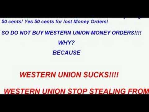 WESTERN UNION SUCKS!! DO NOT BUY THEIR MONEY ORDERS!!! - YouTube