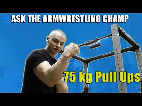 ASK THE ARM WRESTLING CHAMP (Janis Amolins Pull Ups For Arm Wrestling)