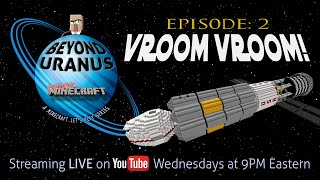 "BEYOND URANUS ? Ep. 2: ""VROOM VROOM!"" 