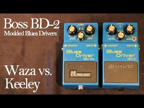 Boss Blues Driver: BD-2 Waza Craft vs. Keeley Phat Mod