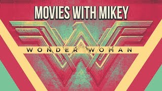 Wonder Woman (2017) - Movies with Mikey