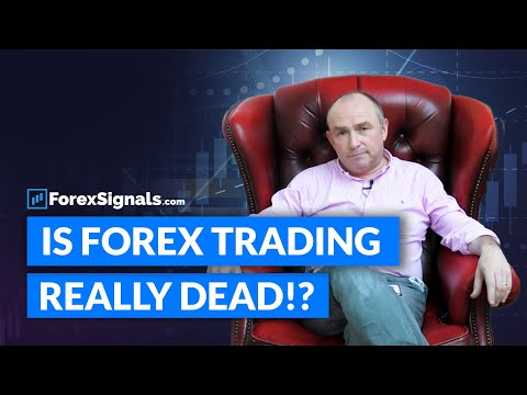 Is Forex Trading Really DEAD?!