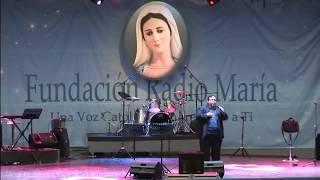 Popurri de Alabanzas   IX Festival Mariano de Fundación Radio María
