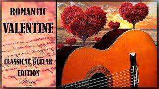 Best ROMANTIC Classical Guitar Music Album - Valentine's day 2020 |Instrumental Bach, Jazz, Love|