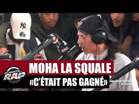 Youtube: Moha La Squale«C'était pas gagné» #PlanèteRap