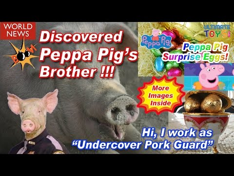 PEPPA PIG YOUTUBE. Watch this Peppa Pig Youtube surprise eggs video at your own risk !