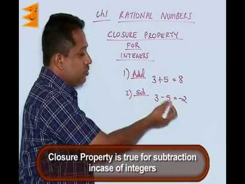 CBSE class 8-Chapter 1-Closure Properties Of Integers & Rational Numbers