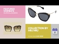 Collection By Miu Miu Featured Women's Sunglasses