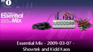 Essential Mix - 2009-03-07 - Showtek and Kidd Kaos