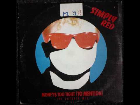 Simply Red   Moneys Too Tight To Mention The Cutback Mix Original 12 inch 1985