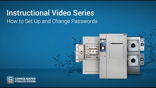 How To Setup and Change Your Autoclave's Passwords - Advantage Series