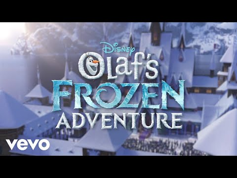 When Were Together From Olafs Frozen Adventure Lyric