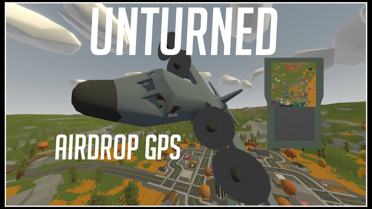 Unturned AIRDROP LOCATIONS IN GPS Updated Deadzones Location in