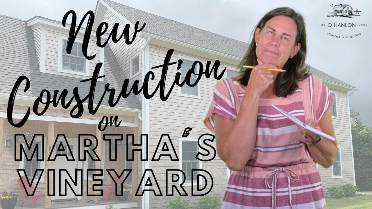 New Construction on Martha's Vineyard - Choosing a Homesite and Builder
