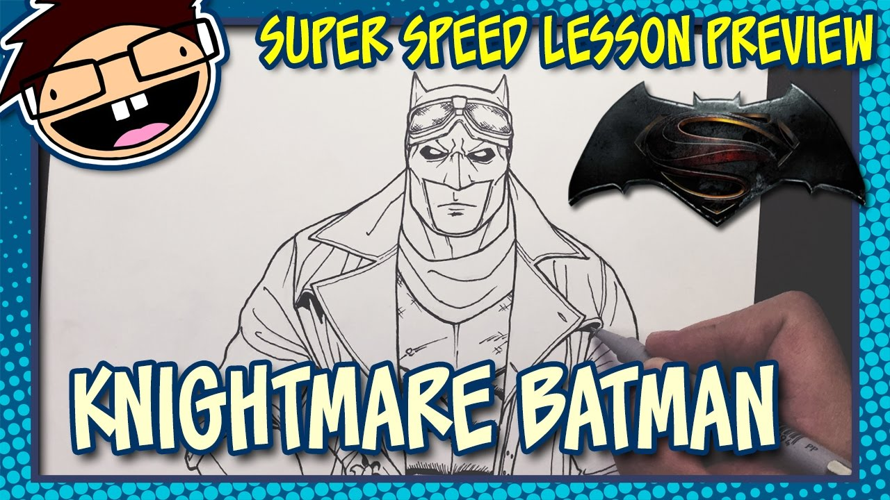 Lesson Preview How To Draw KNIGHTMARE BATMAN Batman V Superman Dawn Of Justice Time Lapse