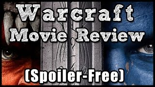 Warcraft - Movie Review (Spoiler-Free)