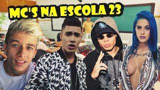 Baixar MC'S NA ESCOLA 23 (Kevinho,MC Livinho,MC Pedrinho e MC Lan...)