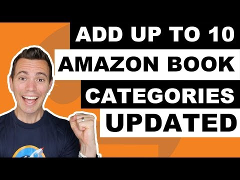 UPDATE: How To Add More Amazon Book Categories To Your Book - You Can Add Upto 10!