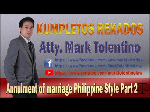 KR: Annulment Of Marriage Philippine Style Part 2