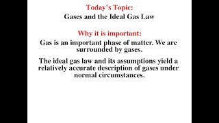 Gases and the Ideal Gas Law