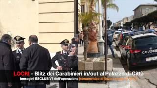 Locri Blitz dei Carabinieri in/out al Comune (by EL)