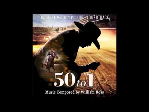 50 to 1 - A Must-See Horse (Excerpt) - William Ross