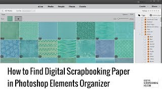 Find and organize your digital scrapbooking paper in Photoshop Elements 2018