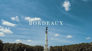 BORDEAUX TRAVEL FILM | Sony A7 III & DJI Ronin-S + LUT
