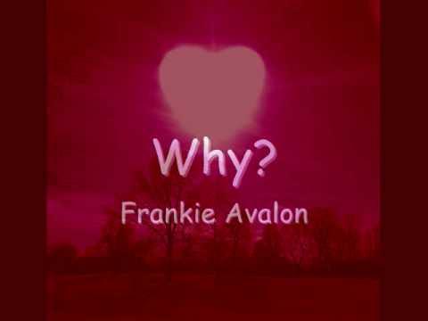 Frankie Avalon - Why Lyrics