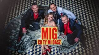 Mig - Co ty mi dasz (Official Audio)
