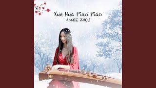 Xue Hua Piao Piao (Guzheng)