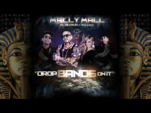 "Mally Mall ""Drop Bands On It"" Feat. Wiz Khalifa x Tyga x Fresh Prod.by The Audibles  #DropBandsOnIt"