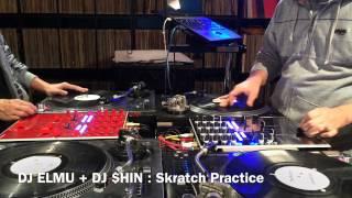 Download DJ ELMU + DJ $HIN : Skratch Practice 2014.01.12 MP3 song and Music Video