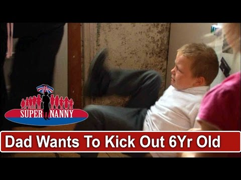 Dad Wants To 'Kick Out' 6Yr Old Son | Supernanny