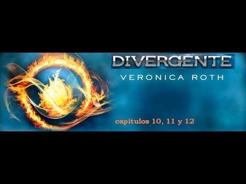 Divergente Capitulos 10, 11 Y 12