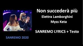 Non succederà più - Elettra Lamborgini, Myss Keta ( SANREMO LYRICS + Testo)