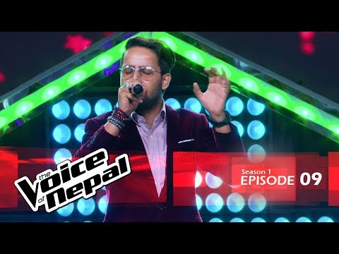 The Voice of Nepal - S1 E09 (Blind Audition)