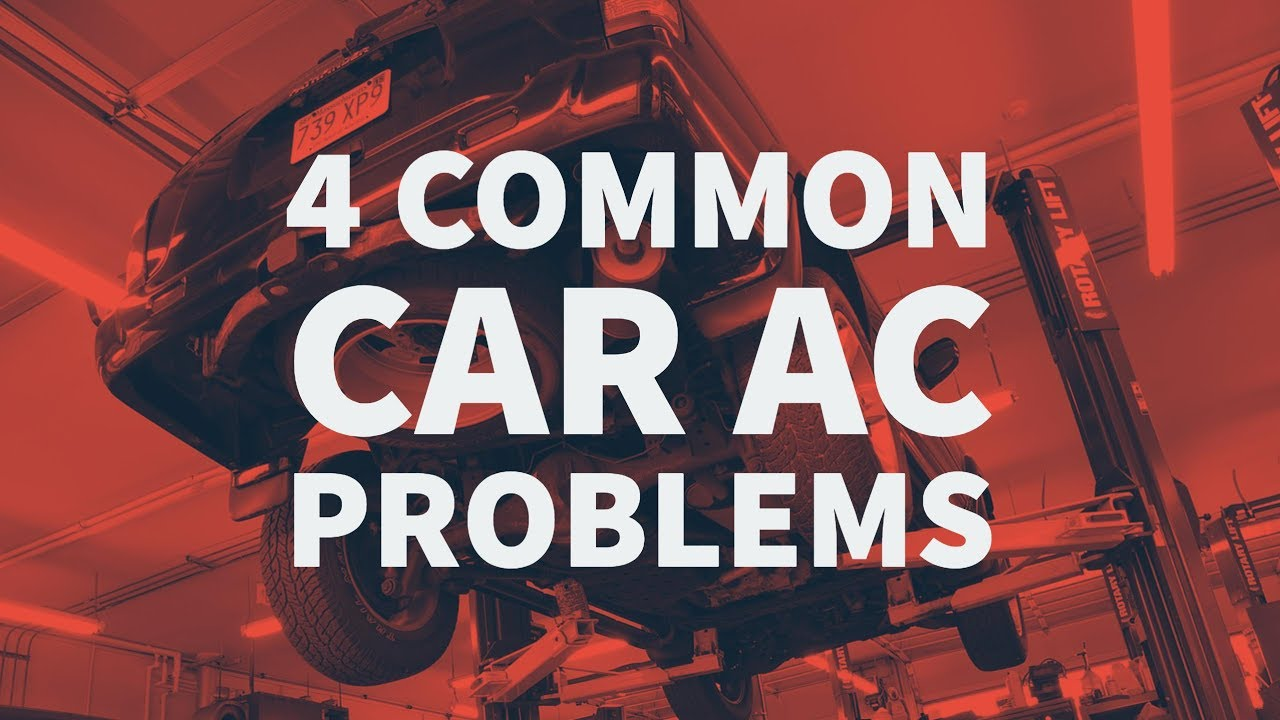 Ac Troubleshooting Car >> 4 Common Car Ac Problems