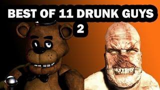 Best Of 11 Drunk Guys - Vol 2
