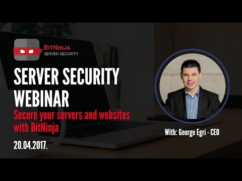Webinar: Secure Your Servers and Websites with BitNinja