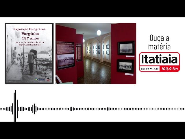 Exposição Varginha 137 anos - Rádio Itatiaia Sul de Minas