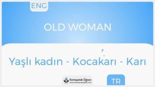 Ingilizcede kadın ne demek