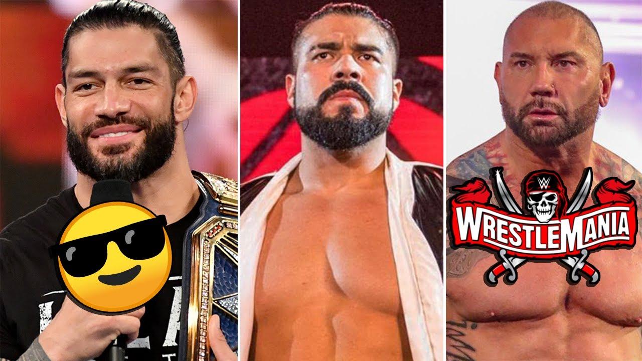Roman Reigns consentido, Qué pasa con Andrade? Batista en WrestleMania 37? Reigns vs Brock Lesnar