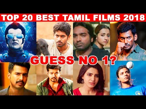Top 20 Best Tamil Films in 2018 - Guess The No 1 Movie? | Rajinikanth | Vijay | Vijay Sethupathi