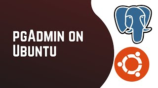 How to install PgAdmin4 on Ubuntu 16 04 / Linux / InfiniTube