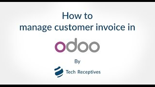 How to Manage Customer Invoice in Odoo